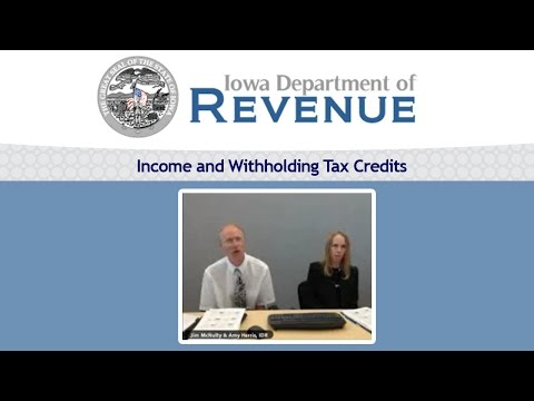 Iowa Income and Withholding Tax Credits | Amy Harris, Jim McNulty