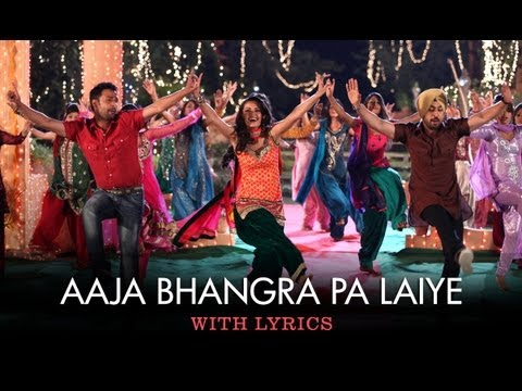 Aaja Bhangra Pa Laiye - Full Song With Lyrics - Saadi Love Story