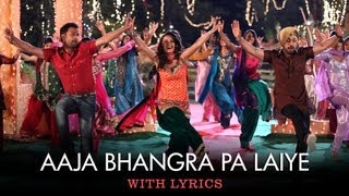 aaja bhangra pa laiye full song with lyrics saadi love story