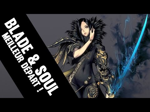 LA CLAQUE BLADE & SOUL - Premier pas Gameplay FR HD