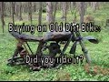 Buying an OLD Dirt Bike: Did you take it for a ride?
