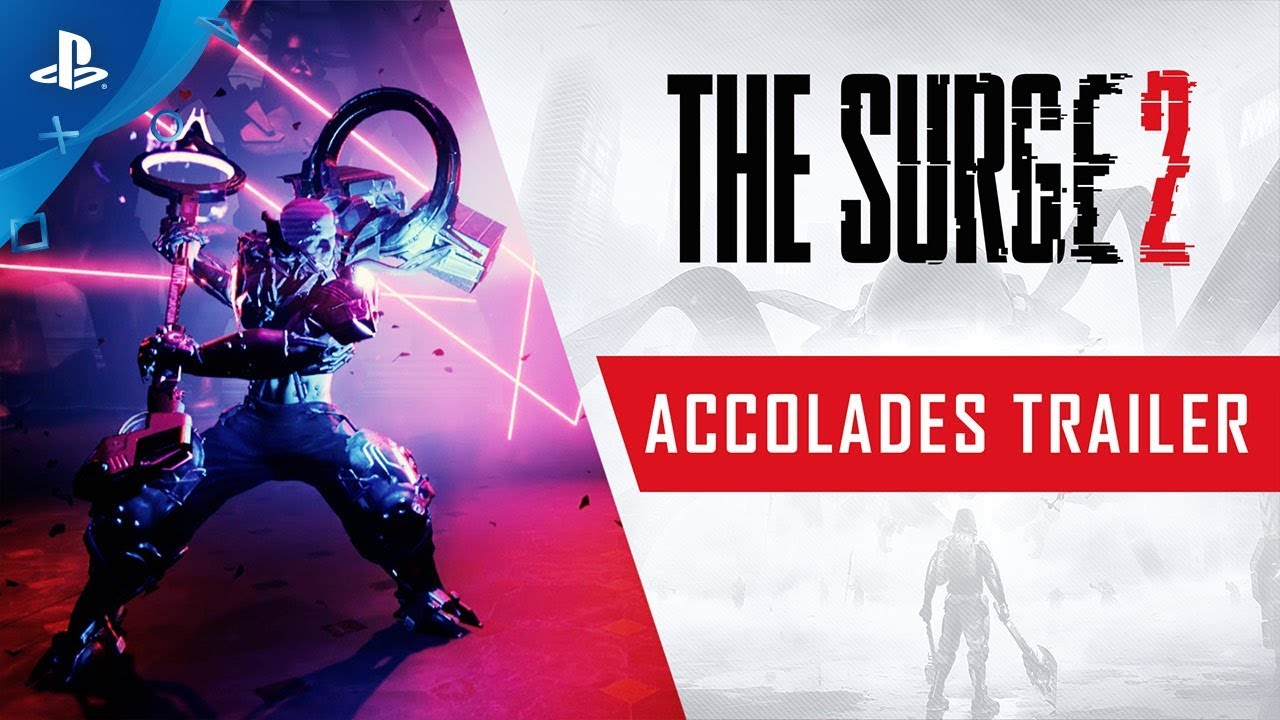 The Surge 2 - Accolades Trailer | PS4