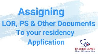 Assigning Letter of Recommendation and Personal Statement to your ERAS residency or fellowship app