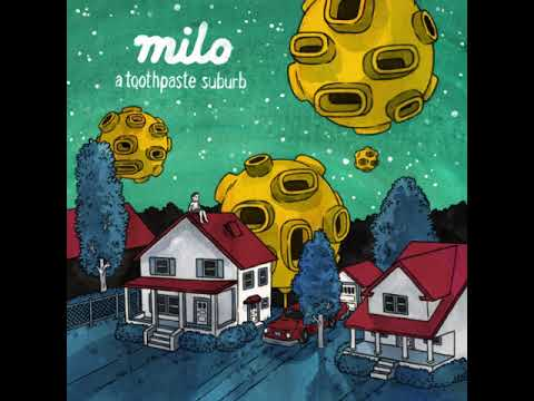 Milo ~ A Toothpaste Suburb (2014) [full Album]