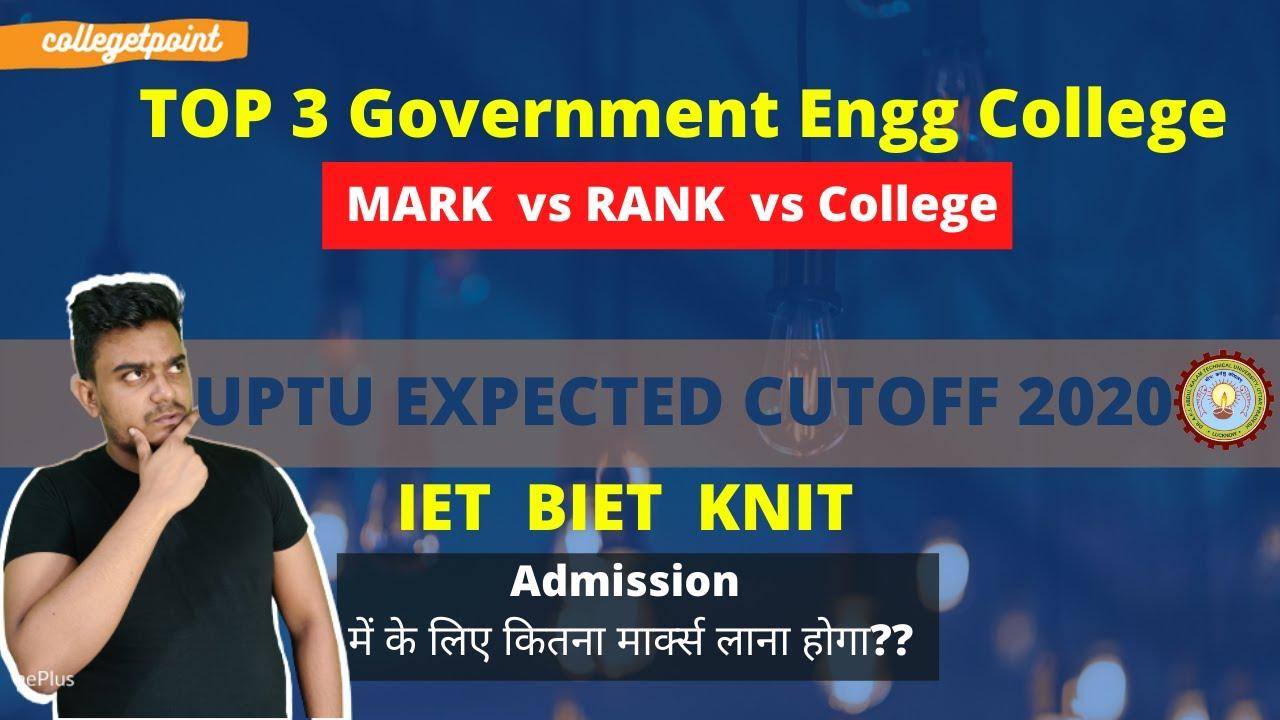 UPTU TOP Government College Cutoff   UPTU Marks vs Rank vs College