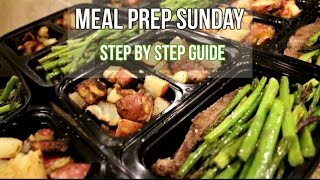Meal Prep Sunday Episode 7 - Step By Step Meal Prep
