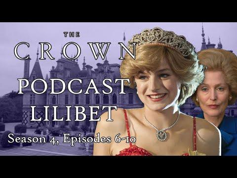 Download Netflix's THE CROWN review   Season 4, Episodes 6-10   S4E06-10   Podcast Lilibet