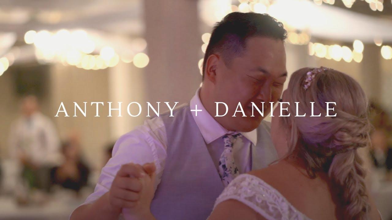 Anthony + Danielle