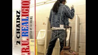 2 Chainz - TRU REALigion - 12 - Addicted To Rubberbands Feat J Hard (Prod By Drumma Boy)