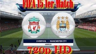 Stage Demo Fifa 15 : Liverpool VS Man City : Gameplay next-gen 1080p R9 280x