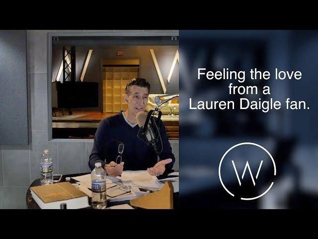 Feeling the love from a Lauren Daigle fan.