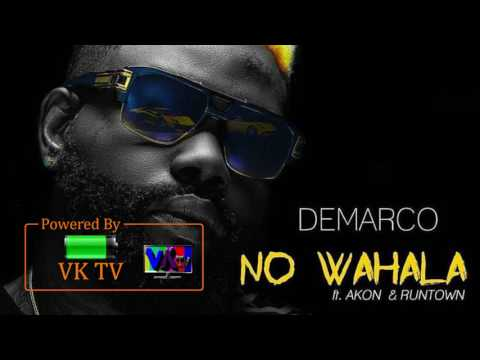 Demarco ft. Akon - No Wahala (Audio) & Runtown