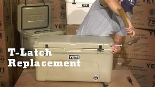 Yeti Coolers - T-latch Replacement