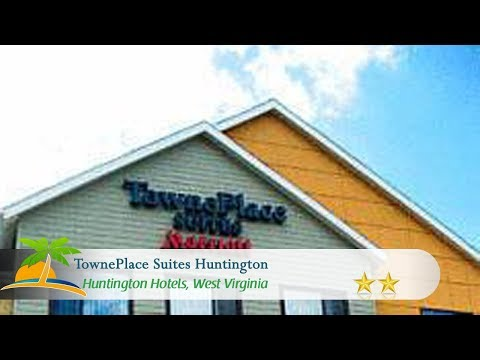 TownePlace Suites Huntington - Huntington Hotels, West Virginia