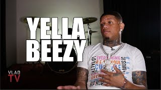 Yella Beezy on Making