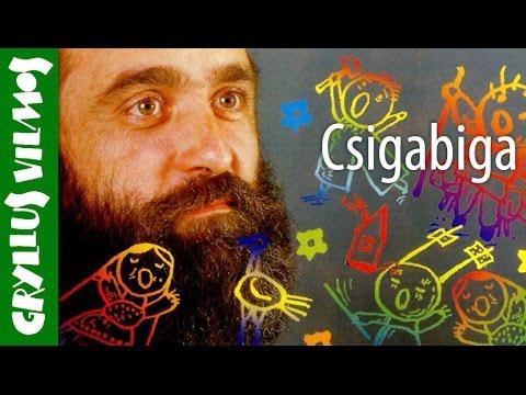Gryllus Vilmos: Csigabiga (gyerekdal) videó letöltés