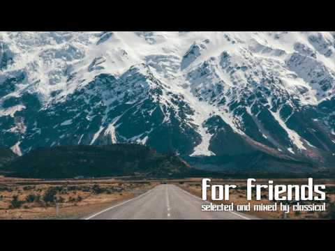 (Trance Mix) CLASSICal - For Friends 015