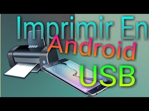 IMPRIMIR DESDE ANDROID!!! CON USB. (otg)