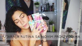 JUTARNJA RUTINA & TRY ON (potpuno novi proizvodi)