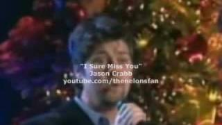 Jason Crabb - I Sure Miss You!