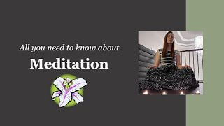 Meditation - All You Need To Know