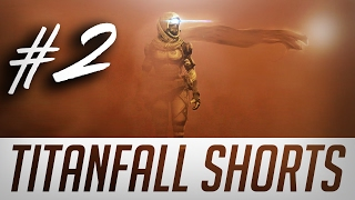 TITANFALL 2 SHORTS #2 | 11 KILLS, MEGA KILL, TITAN in 1 minute.