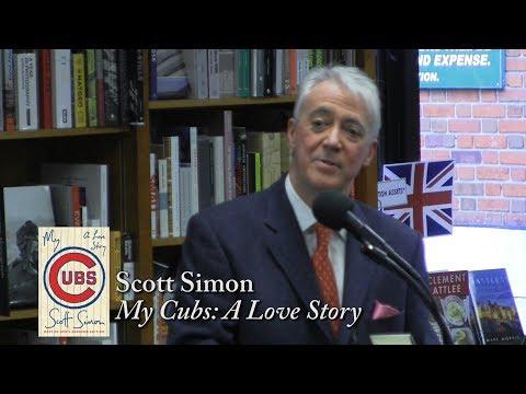 "Scott Simon, ""My Cubs: A Love Story"""