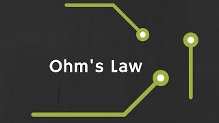 Ohm's law Explained