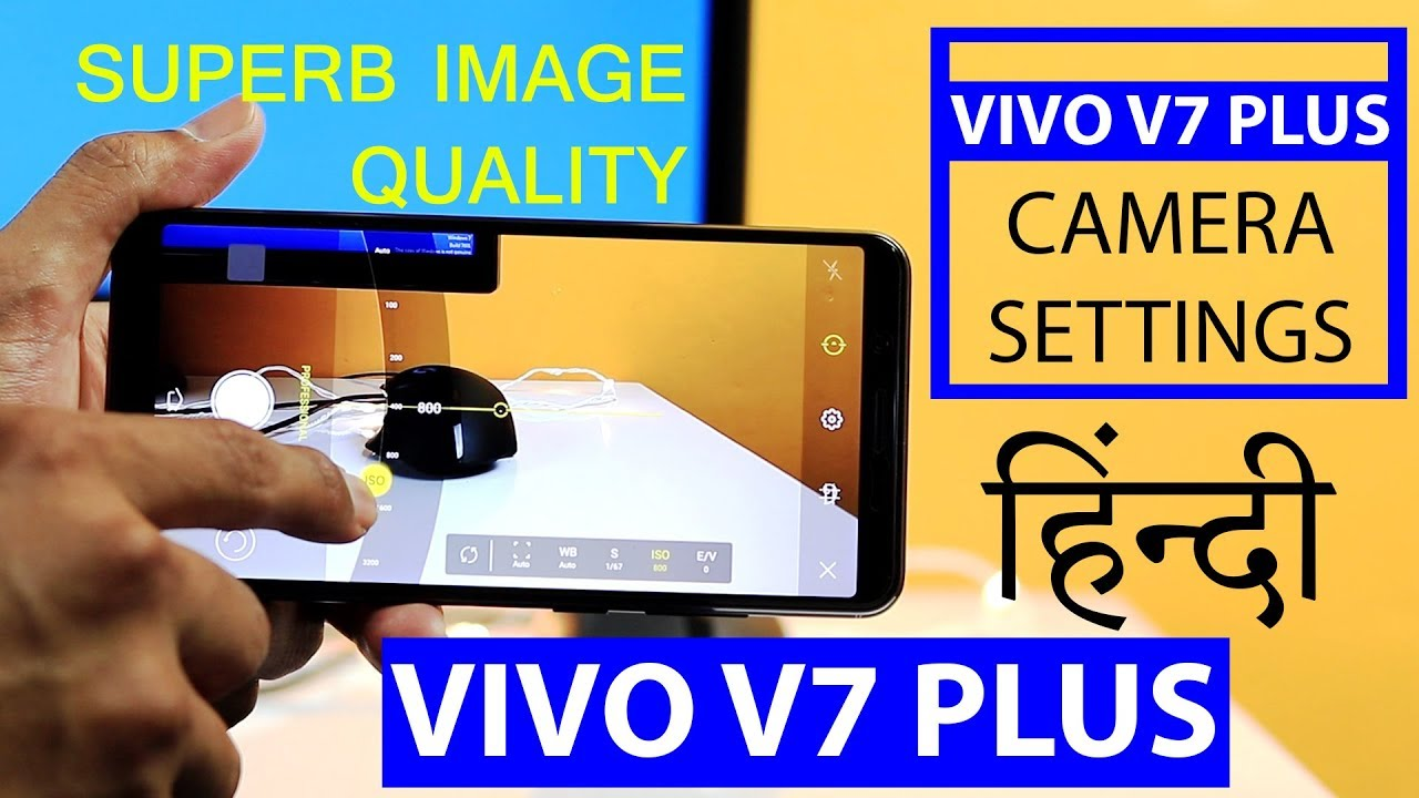 Vivo V7+ Camera Settings Videos - Waoweo