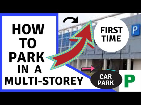 How To Park In A Multi-Storey Carpark For The First Time, Beginners, Car Park, Garage. Parking Lot