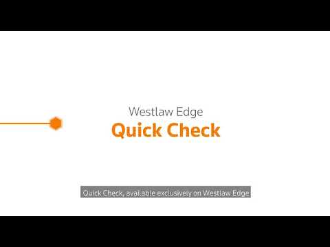 Westlaw Edge Relentless Innovation: Quick Check