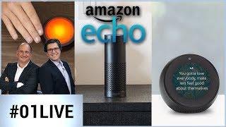 01LIVE HEBDO #156 : Amazon fait résonner ses Echo
