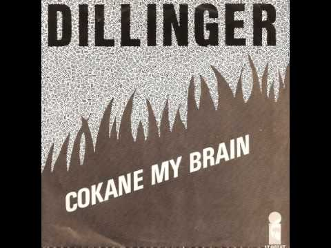 Dillinger - Cokane In My Brain