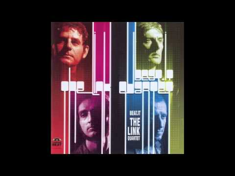 The Link Quartet - If I Could Only Be sure