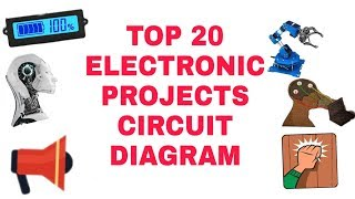 Electronic projects | Top 20 electronic projects circuit diagram in one video