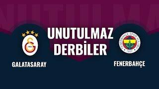 Unutulmaz Galatasaray-Fenerbahçe derbileri