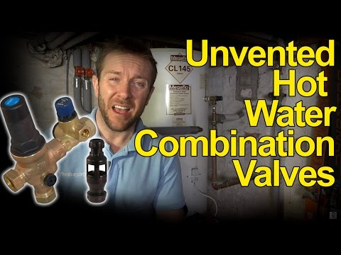 UNVENTED HOT WATER TANK COMBINATION VALVES - How they work - Plumbing Tips