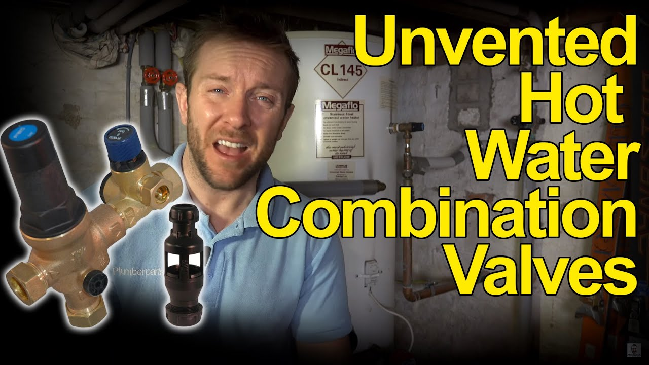 UNVENTED HOT WATER TANK COMBINATION VALVES - How they work ...