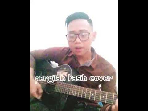 Pergilah kasih (cover khaizaAndara)