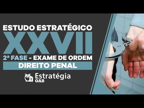 XXVII OAB 2ª fase: Estudo Estratégico - Direito Penal