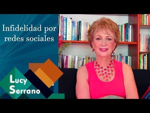 Infidelidad por redes sociales - Lucy Serrano