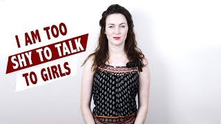 Are you too shy to talk to girls? Shy guys must watch!