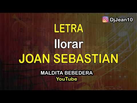 Llorar Joan sebastian (Letra) mp3