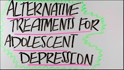 hqdefault - Alternative Treatments For Adolescent Depression