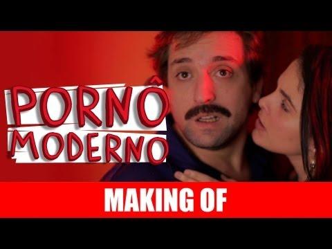 MAKING OF – PORNÔ MODERNO