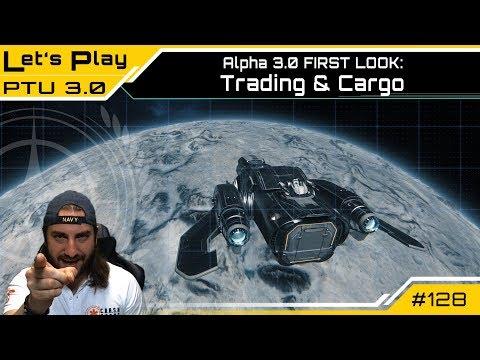Star Citizen ALPHA 3.0 PTU - Trading & Cargo - FIRST LOOK - | LetsPlay [Deutsch/German]