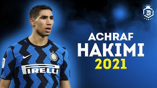 Achraf Hakimi 2021 - Amazing Defensive Skills Runs & Goals - HD