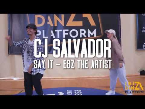 CJ Salvador Choreography // Say It - Ebz The Artist // IBIZA DANZA PLATFORM