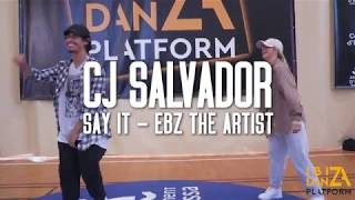 CJ Salvador Choreography // Say It - Ebz The Artist // IBIZA DANZA PLATFORM