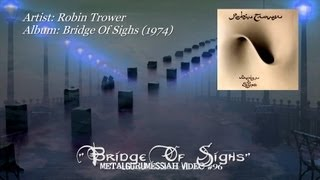 Bridge Of Sighs - Robin Trower (1974)